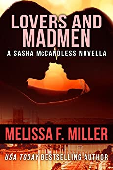 Lovers and Madmen: A Sasha McCandless Novella (Sasha McCandless Legal Thriller) by [Miller, Melissa F.]