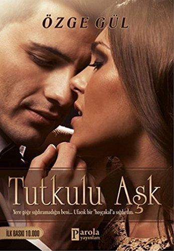 Tutkulu Ask PDF ePub fb2 book