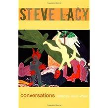 Steve Lacy: Conversations