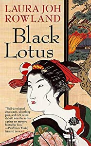 Black Lotus: a Novel (Sano Ichiro Novels Book 6)