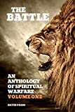 img - for The Battle: An Anthology of Spiritual Warfare - Volume One book / textbook / text book