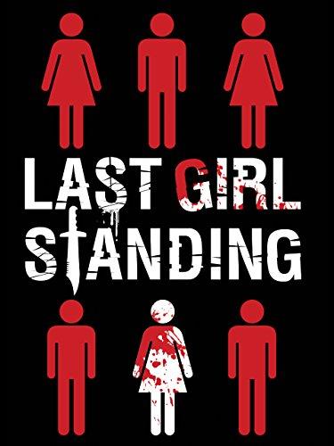 Last Girl Standing ()