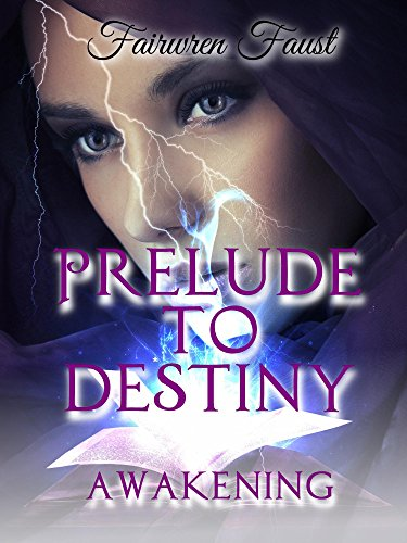 Prelude To Destiny: Awakening
