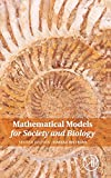 Mathematical Models for Society and Biology, Beltrami, Edward, 012404624X