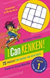 img - for Will Shortz Presents I Can KenKen! Volume 1: 75 Puzzles for Having Fun with Math book / textbook / text book
