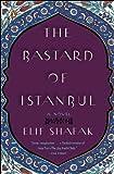 The Bastard of Istanbul, Elif Shafak, 0143112716