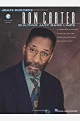 Ron Carter: Building Jazz Bass Lines: A compendium of techniques for great jazz bass lines including  play-along CD featuring Ron Carter (Bass Builders) Paperback