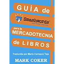Guía de Smashwords para la Mercadotecnia de Libros (Spanish Edition)