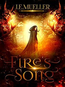Fire's Song (Shaudrey Universe Book 1) by [Mueller, J.E.]
