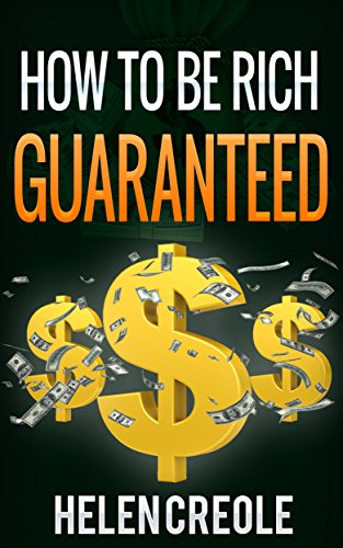 Download PDF How To Be Rich Guaranteed