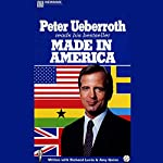 Made in America: His Own Story | Peter Ueberroth
