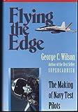 Flying the Edge, George C. Wilson, 1557509255