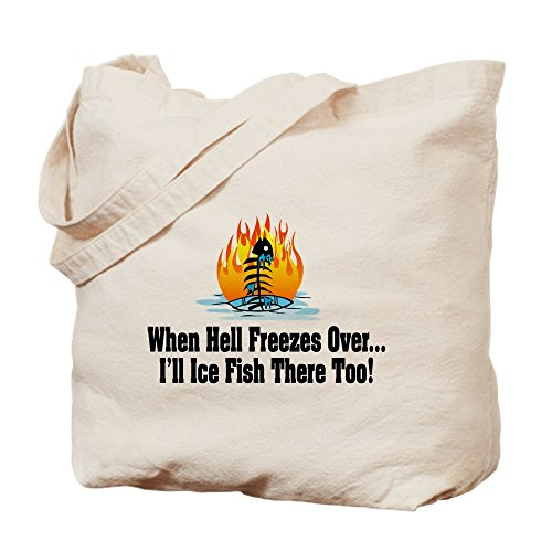 CafePress Hell Freezes Ice Fishing Natural Canvas Tote Bag, Cloth Shopping Bag - Hell Freezes Ice