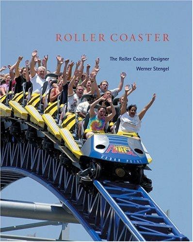 Roller Coaster - Der Achterbahn-Designer Werner Stengel