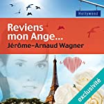 Reviens mon Ange... | Jérôme-Arnaud Wagner