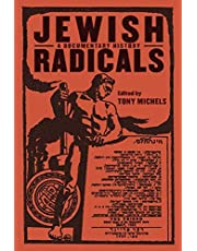Jewish Radicals: A Documentary Reader
