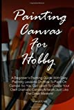 Painting Canvas for Hobby, Sheryll Hill, 1463501323