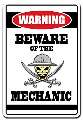 BEWARE OF THE MECHANIC Warning Sign car repair tools work   Indoor/Outdoor   14'' Tall