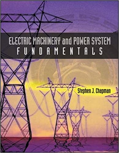 Electric machinery and power system fundamentals stephen j chapman electric machinery and power system fundamentals 1st edition fandeluxe Images