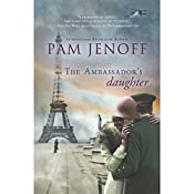 The Ambassador's Daughter | Pam Jenoff