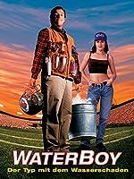 Filmcover Waterboy – Der Typ mit dem Wasserschaden