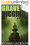 Grave Digging (The Count Albritton Series)