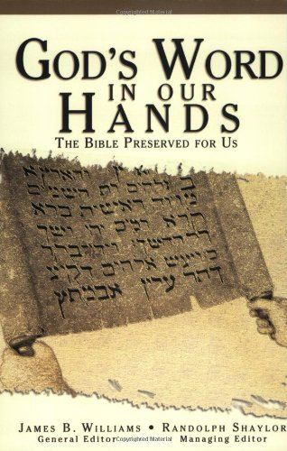 God's Word in Our Hands: The Bible Preserved for Us