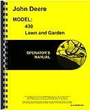 John Deere 430 Lawn & Garden Tractor Operators Manual