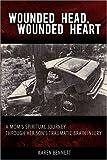 Wounded Head, Wounded Heart, Karen Bennett, 0595488277