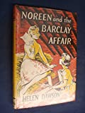 img - for Noreen and the Barclay Affair by Helen Dawson book / textbook / text book