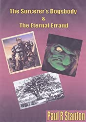 The Sorcerer's Dogsbody & The Eternal Errand (vol 3)