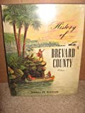History of Brevard County, Vol. 1, Jerrell H. Shofner, 0964666006