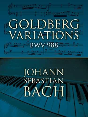 Goldberg Variations: BWV 988 (Dover Music for Piano)