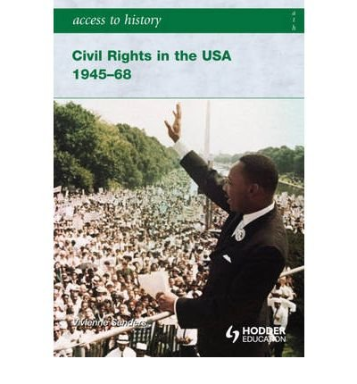 [ Civil Rights in the USA 1945-68 (Access to History) By Sanders, Vivienne ( Author ) Paperback 2008 ]