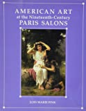 American Art at the Nineteenth-Century Paris Salons 9780521384995