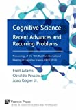 Cognitive Science: Recent Advances and Recurring Problems (Cognitive Science and Psychology)