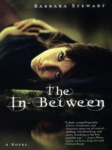The In-Between: A Novel