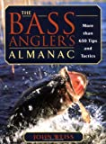 img - for The Bass Angler's Almanac: More than 650 Tips and Tactics book / textbook / text book