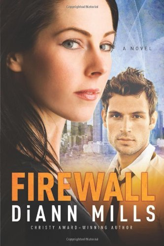 Firewall (FBI: Houston) by DiAnn Mills - Firewall Mall