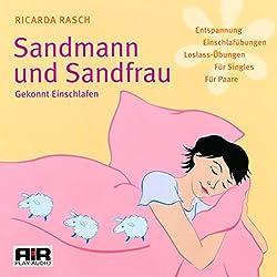 Sandmann und Sandfrau. Gekonnt Einschlafen