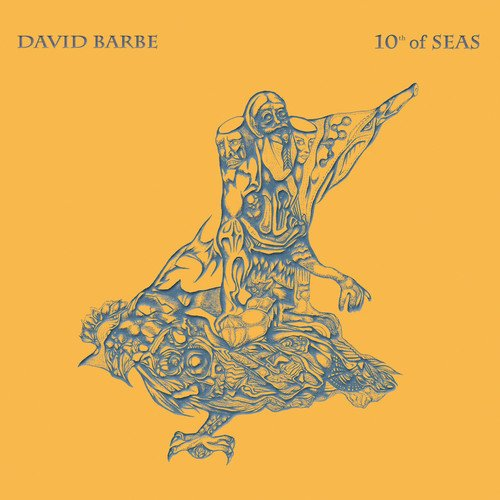 David Barbe - 10th Of Seas (LP Vinyl)