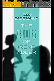 The Memoirs of Irene Adler: The Irene Adler Trilogy