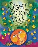 The Night the Moon Fell, Pat Mora, 0888999380