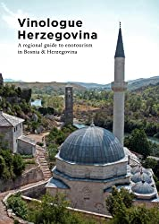 Vinologue Herzegovina (English Edition)