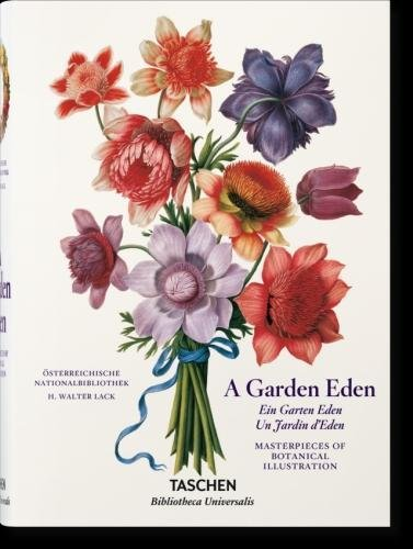 A Garden Eden: Masterpieces of Botanical Illustration (Multilingual (French Art Masterpiece)