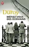 Méfiez-vous des écrivains par Duroy