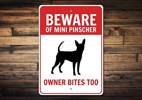 (Mini Pinscher Sign, Mini Pinscher Gift, Mini Pinscher Decor, Mini Pinscher Owner Sign, Beware Dog Sign, Dog Decor, Metal Aluminum Sign, 8