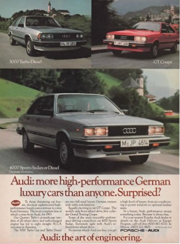 Magazine Print Ad: 1983 Audi 4000 Sports Sedan, 5000 Turbo Diesel, GT Coupe,
