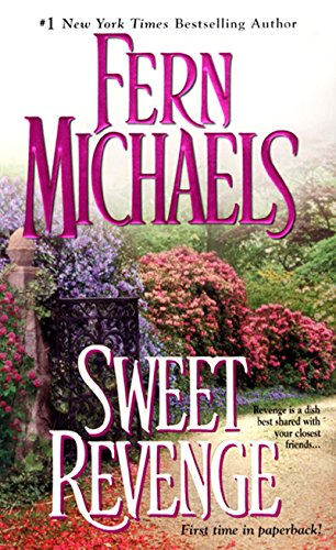 Sweet Revenge (Sisterhood Book 5) by [Michaels, Fern]