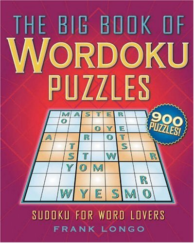 The Big Book of Wordoku Puzzles: Sudoku for Word Lovers (Select The Best Crossword)